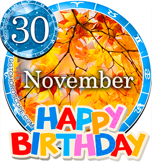 Birthday Horoscope for November 30th