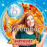 Birthday Horoscope November 5th