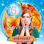 Birthday Horoscope for November 6th