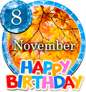 Birthday Horoscope for November 8th