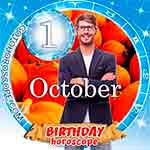 Birthday Horoscope October 1st