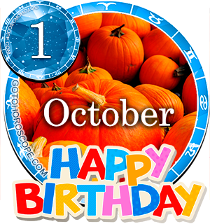 Birthday Horoscope for October 1st