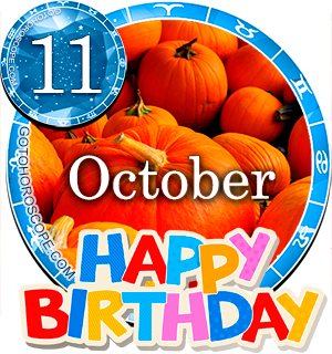 Birthday Horoscope for October 11th