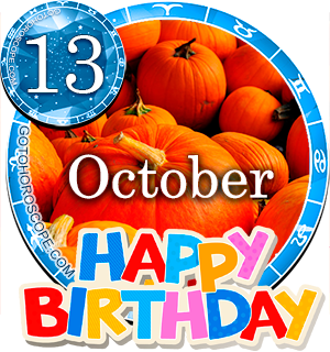 Birthday Horoscope for October 13th