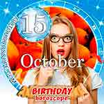 Birthday Horoscope for October 15th
