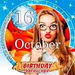 Birthday Horoscope October 16th
