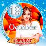 Birthday Horoscope October 19th