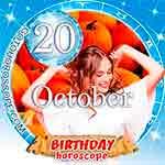 Birthday Horoscope for October 20th