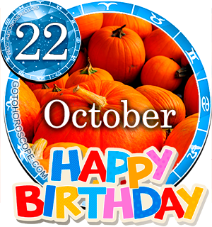Birthday Horoscope for October 22nd