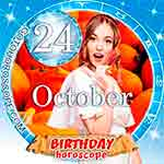 Birthday Horoscope for October 24th