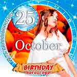 Birthday Horoscope for October 25th