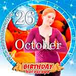 Birthday Horoscope for October 26th