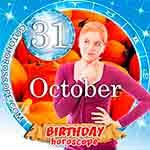 Birthday Horoscope for October 31st