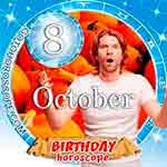 Birthday Horoscope October 8th