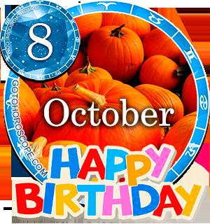 Birthday Horoscope for October 8th