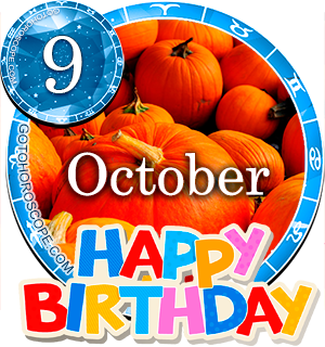 Birthday Horoscope for October 9th