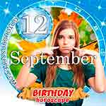 Birthday Horoscope for September 12th