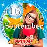Birthday Horoscope for September 16th