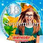 Birthday Horoscope for September 18th