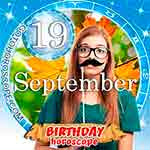 Birthday Horoscope September 19th