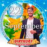 Birthday Horoscope September 22nd