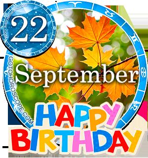 Birthday Horoscope for September 22nd