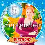 Birthday Horoscope for September 5th