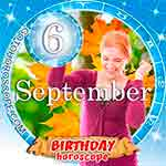 Birthday Horoscope for September 6th