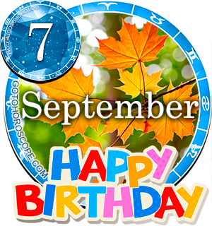 Birthday Horoscope September 7th for all Zodiac signs