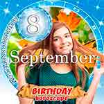 Birthday Horoscope September 8th