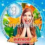 Birthday Horoscope for September 9th
