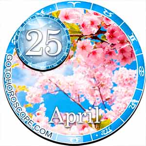 Daily Horoscope April 25, 2018 for all Zodiac signs