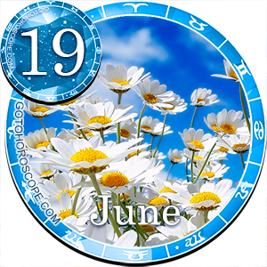 Daily Horoscope for June 19, 2017