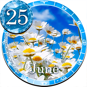 Daily Horoscope for June 25, 2017