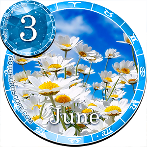 Daily Horoscope for June 3, 2013