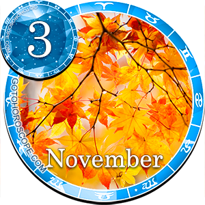 Daily Horoscope November 3, 2011 for all Zodiac signs