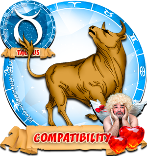 Zodiac sign Taurus Compatibility Horoscope